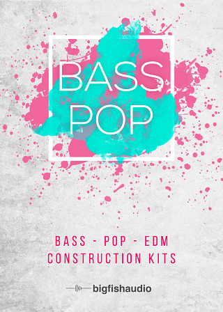 Bass Pop: Bass Pop EDM Construction Kits - 50 Modern Pop kits with a fun retro touch