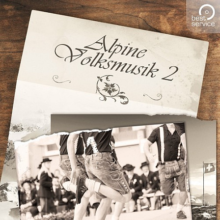 Alpine Volksmusik 2 - 42 unique patches for Swiss Folk, Austrian Stubenmusik and German Marching music