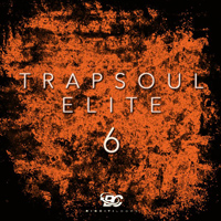 Trapsoul Elite 6 - RnB & Hip Hop music with a little Trap and Soul mixed together
