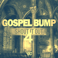 Gospel Bump: Shout It Out 4 product image