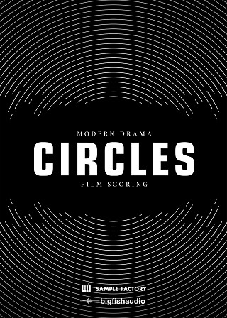 CIRCLES: Modern Drama Film Scoring - 20 Construction Kits to add emotion to your next score or production
