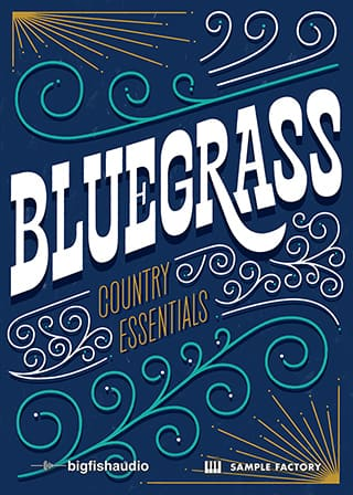 Country Essentials: Bluegrass - 4.6 GB of timeless Country Bluegrass sounds
