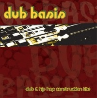 Dub Basis - Turntable cut-up culture of Hip Hop and the dope-soaked headspace of Dub
