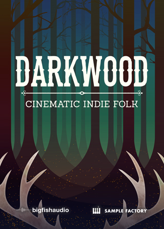 Darkwood: Cinematic Indie Folk - 15 modern cinematic Indie acoustic kits