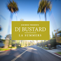 DJ Bustard - LA Summers - Fresh, groovy, and extremely melodic new West Coast