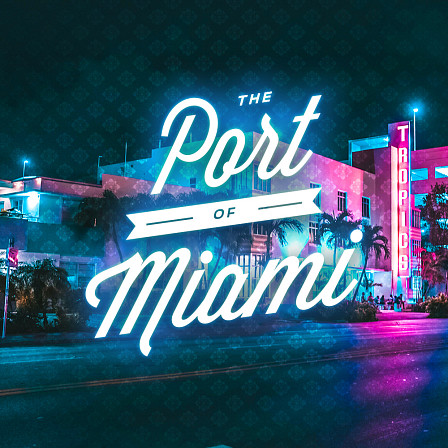 Port of Miami, The - 5 quality construction kits packed with smooth Hip Hop sounds