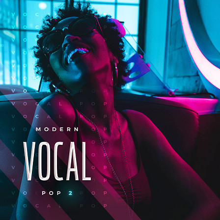 Modern Vocal Pop 2 - Melodic, dynamic and great sounding construction kits