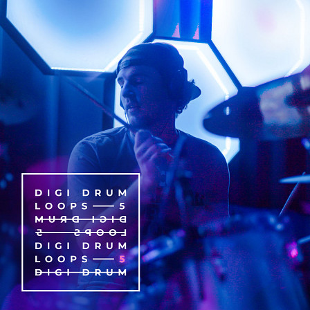 Digi Drum Loops 5 - Groovy, dynamic, great sounding and fresh!