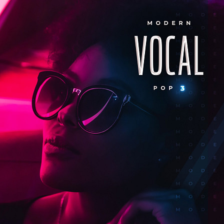 Modern Vocal Pop 3 - 5 incredible construction kits with hot new vocal hooks