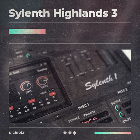 Sylenth Highlands 3 - Excellent synthesizer sounds inspired by top artists from R&B genres