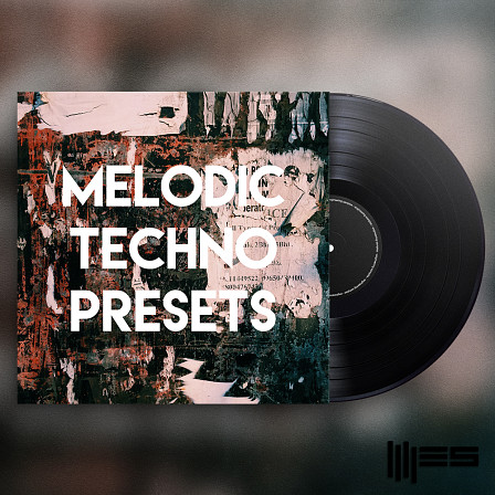 Melodic Techno Presets - Inspired by the biggest names of 2017's melodic Techno Music
