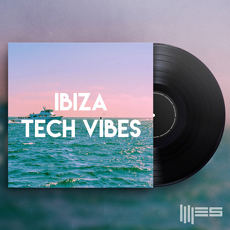 Ibiza Tech Vibes - Packed with over 820 MB of outstanding sounds & loops