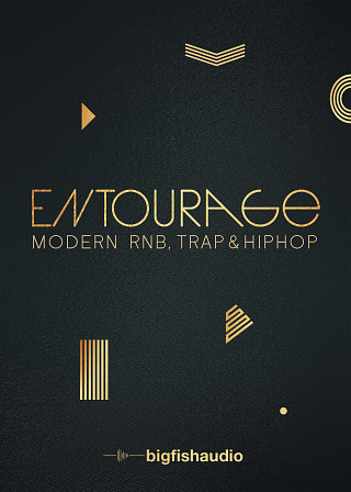 Entourage: Modern RnB, Trap and Hip Hop - 50 Modern RnB, Trap and Hip Hop Kits