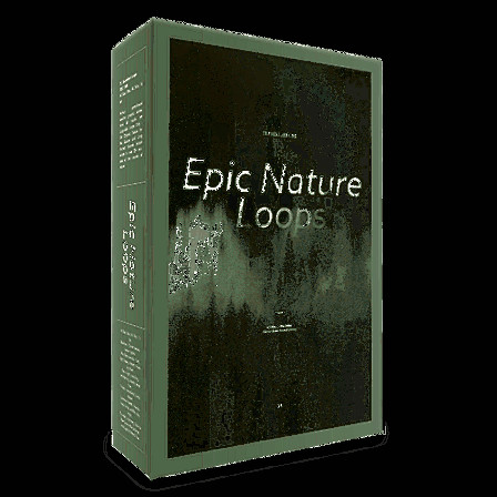 Big Fish Audio - Epic Nature Loops - These seamless loops are a