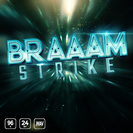 BRAAAM Strike - A sonic selection of career-defining audio elements