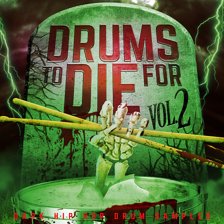 Drums To Die For Vol 2 - Hard styled Hip Hop drum samples that bump