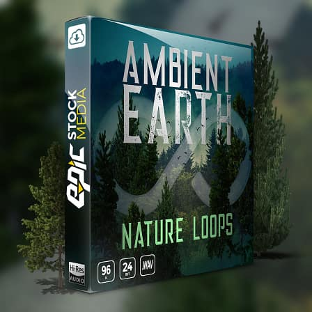 Ambient Earth Nature Loops - A natural selection of seamless loops