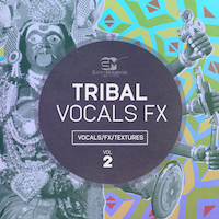 Tribal Vocal FX Vol.2 product image