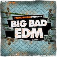 Big Bad EDM - Everything you need for the next club killer