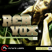 RNB Vox 02 - A must-have collection of beautiful female vocals dedicated to R&B, EDM & HipHop