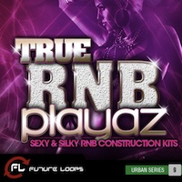 True RnB Playaz - Become an major playa with these true R&B sounds