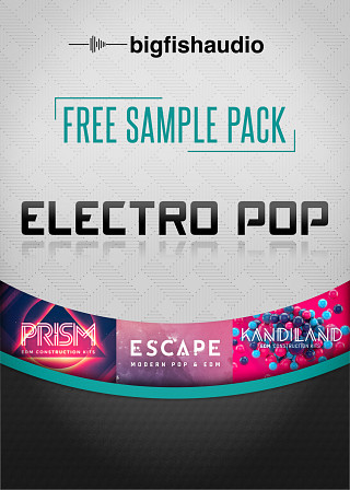 Big Fish Audio - Free Sample Pack - Electro Pop - Free Pack of