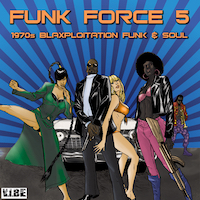 Funk Force 5 - 15 soulful, gritty, retro-funky song kits