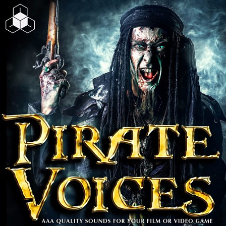 PIRATE VOICES - Set sail into this huge soundbank of swashbuckling words, phrases, and shouts