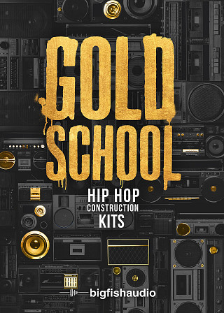 Gold School: Hip Hop Construction Kits - 50 Old School Hip Hop kits made with chart topping production techniques