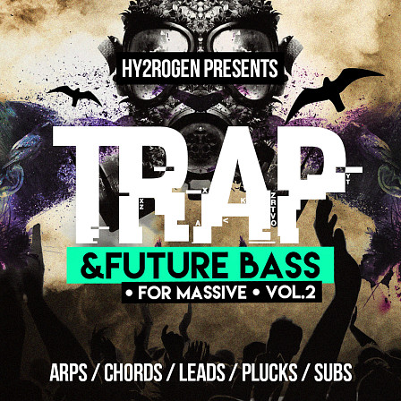 Trap & Future Bass For Massive 2 - 125 trap and future bass infused presets