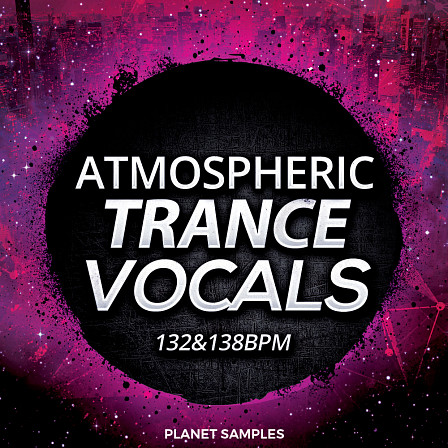 Atmospheric Trance Vocals - Atmospheric vocal warmth that every Trance track needs