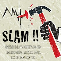 SLAM!! - SLAM your productions with these hard hitting sounds
