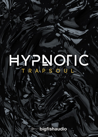 Hypnotic: Trapsoul - 50 Kits In The New Trapsoul Genre