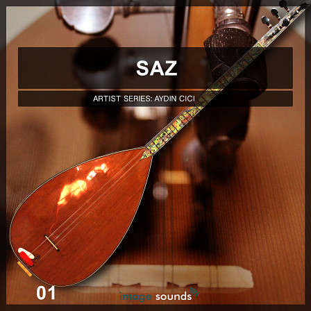 Saz 1 - Shimmering Melodies And Artistic Thrills