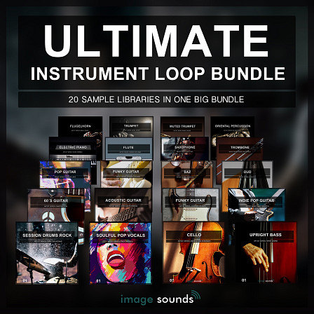 Ultimate Instrument Loop Bundle - Limited time mega-bundle of Image Sounds libraries!