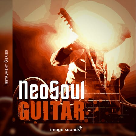 Neo Soul Guitar 1 - Soul food for your listeners' ears!