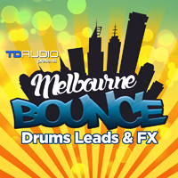 TD Audio Presents Melbourne Bounce - A rip-roaring pack that brings Melbourne's energized underground club scene