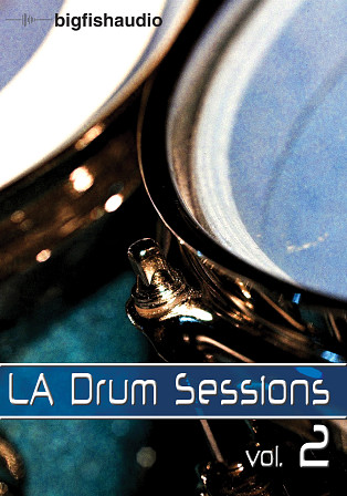 LA Drum Sessions 2 - 3.2 GB of incredible session drums in a variety of genres