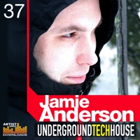 Jamie Anderson - Underground Tech House Vol. 1 - Takes House music to another level