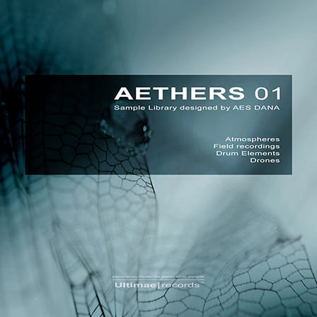 Aethers 01 - Over 3GB of ambient and industrial loops