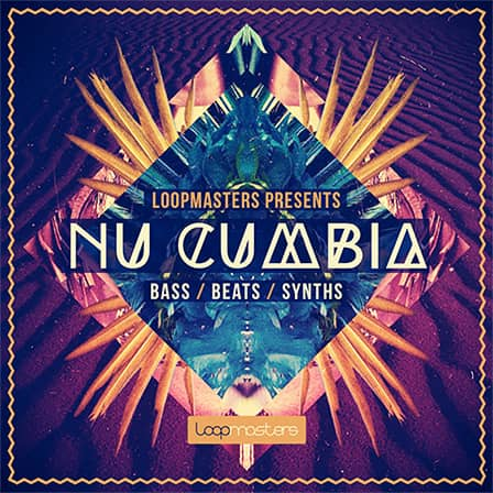 Nu Cumbia - Pour yourself a margarita filled with over 900MB of Latin club samples