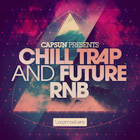 CAPSUN Presents - Chill Trap and Future RnB product image