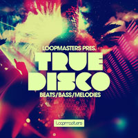 True Disco - An authentic collection of Disco loops recorded with real instruments onto tape