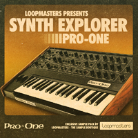 Synth Explorer - Pro One - Loops & one shot samples that pay tribute to legendry synths & drum machines