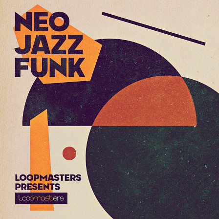 Neo Jazz Funk - A sleek selection of salacious sounds from Loopmasters