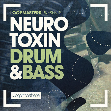 Neurotoxin Drum & Bass - Explosive bass, twisted futurism and absolutely savage drum design
