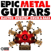 Epic Metal Guitars - Add a sharp edge to your tracks