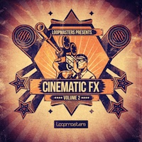 Cinematic FX Vol.2 - A fresh reload of exciting SFX and Foley sounds