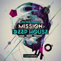 LikeMind - Mission Deep House - A Collection of Inspirational Club Ready sounds for the House