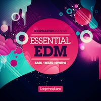 Essential EDM - An all-out Club Smashing collection of inspirational Electronic Dance samples